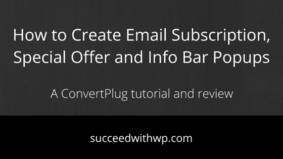 How to Create Email Subscription, Special Offer and Info Bar Popups
