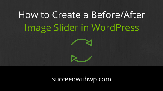 Create Before After Image Slider WordPress