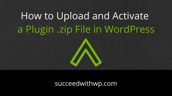 How to Upload and Activate a Plugin Zip File in WordPress